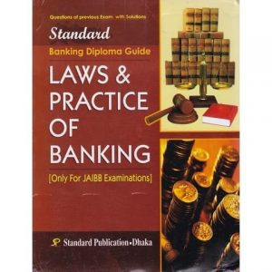 Laws & Practice of Banking